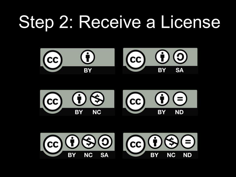 Step 2: Receive a License