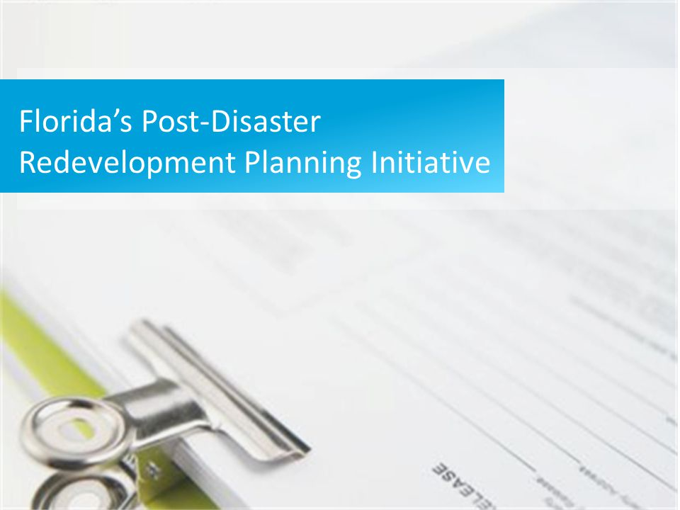 Florida's Post-Disaster Redevelopment Planning Initiative