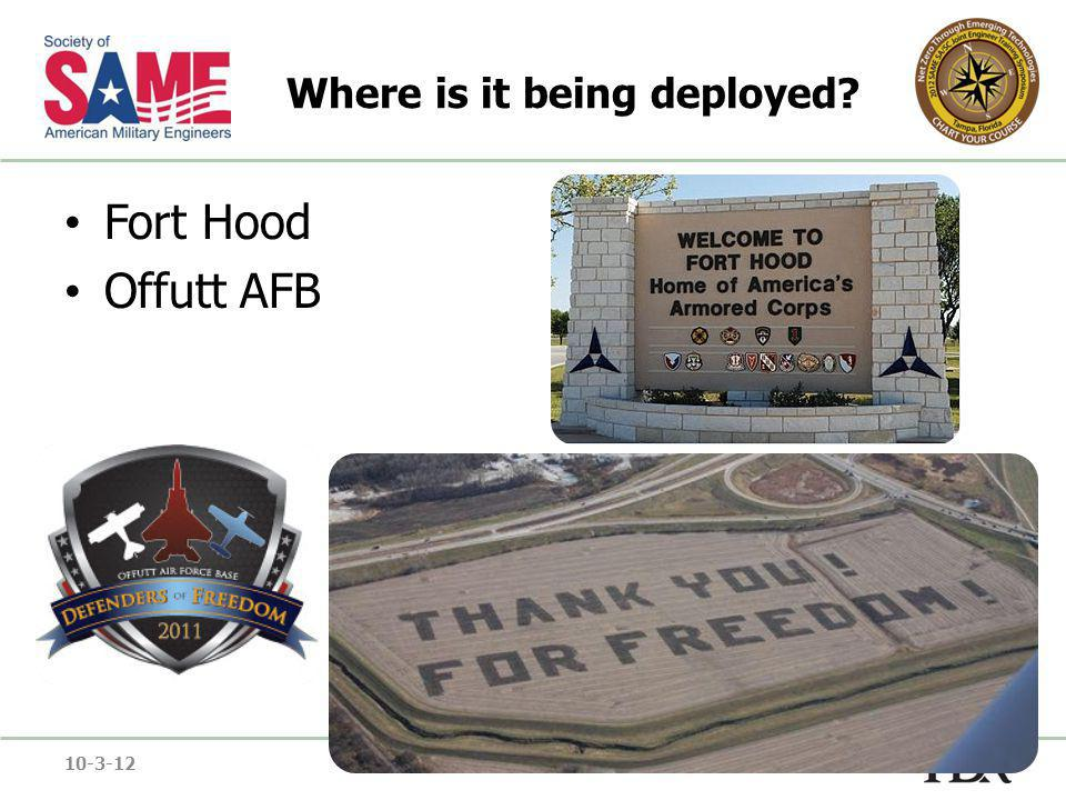 Where is it being deployed Fort Hood Offutt AFB 10-3-12Net Zero through Emerging Technologies22