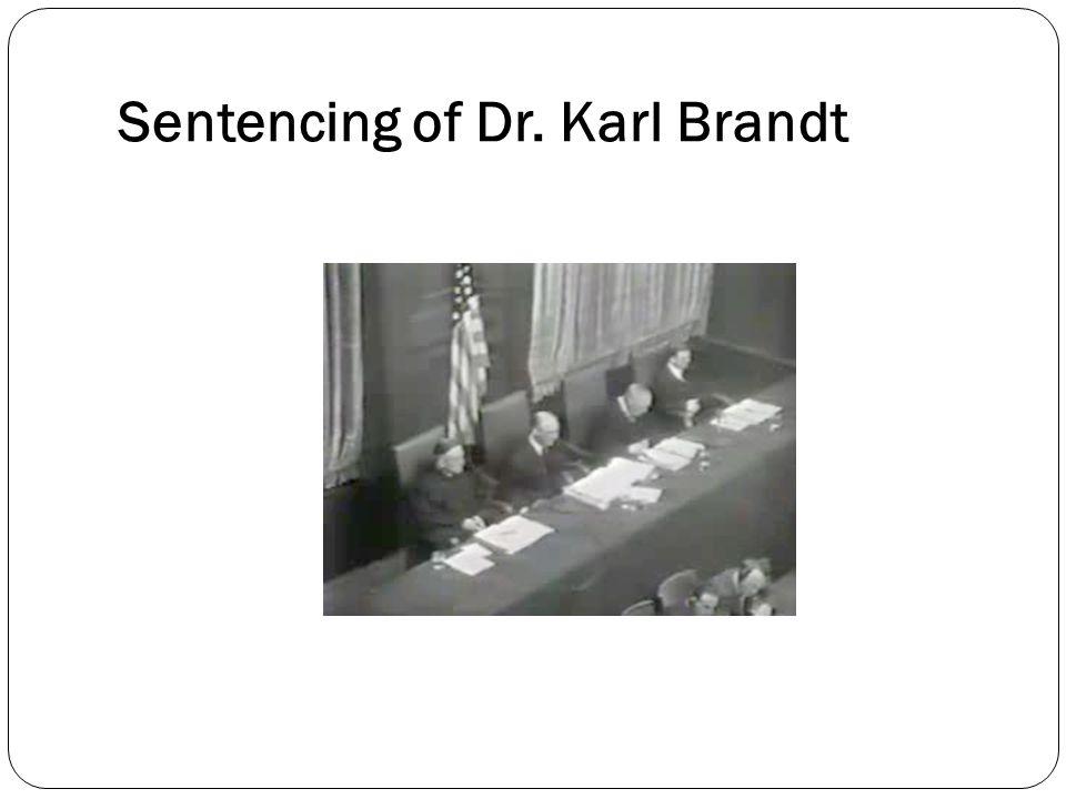 Sentencing of Dr. Karl Brandt