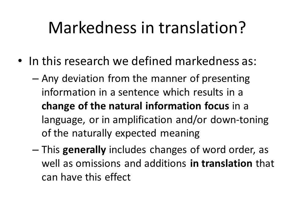 Markedness in translation.