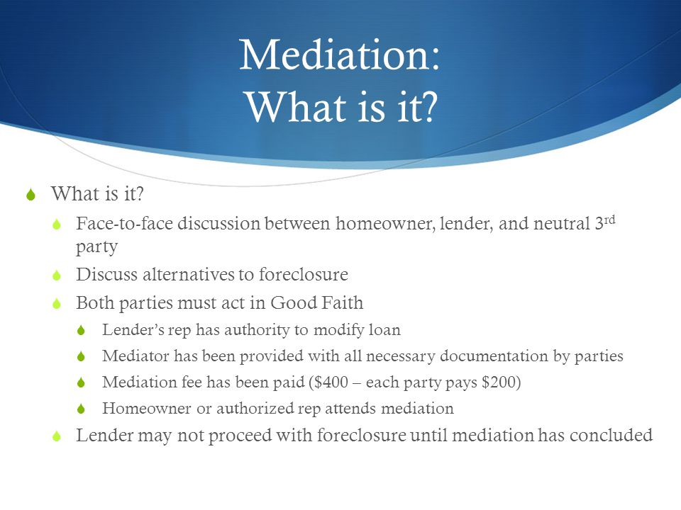 Mediation: What is it.  What is it.