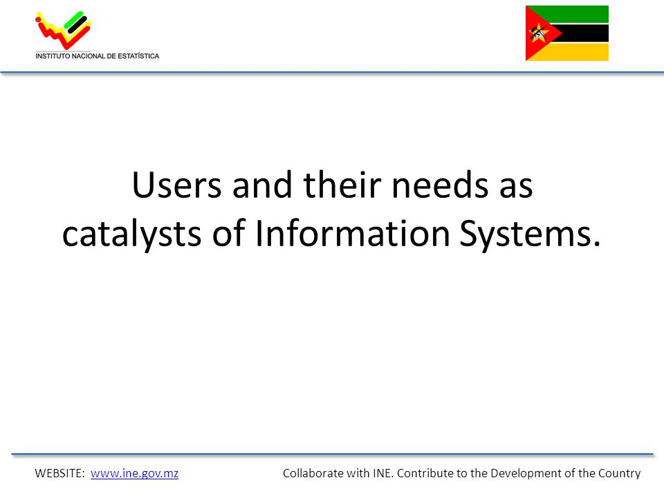 Users and their needs as catalysts of Information Systems.