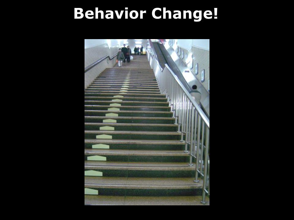 Behavior Change!