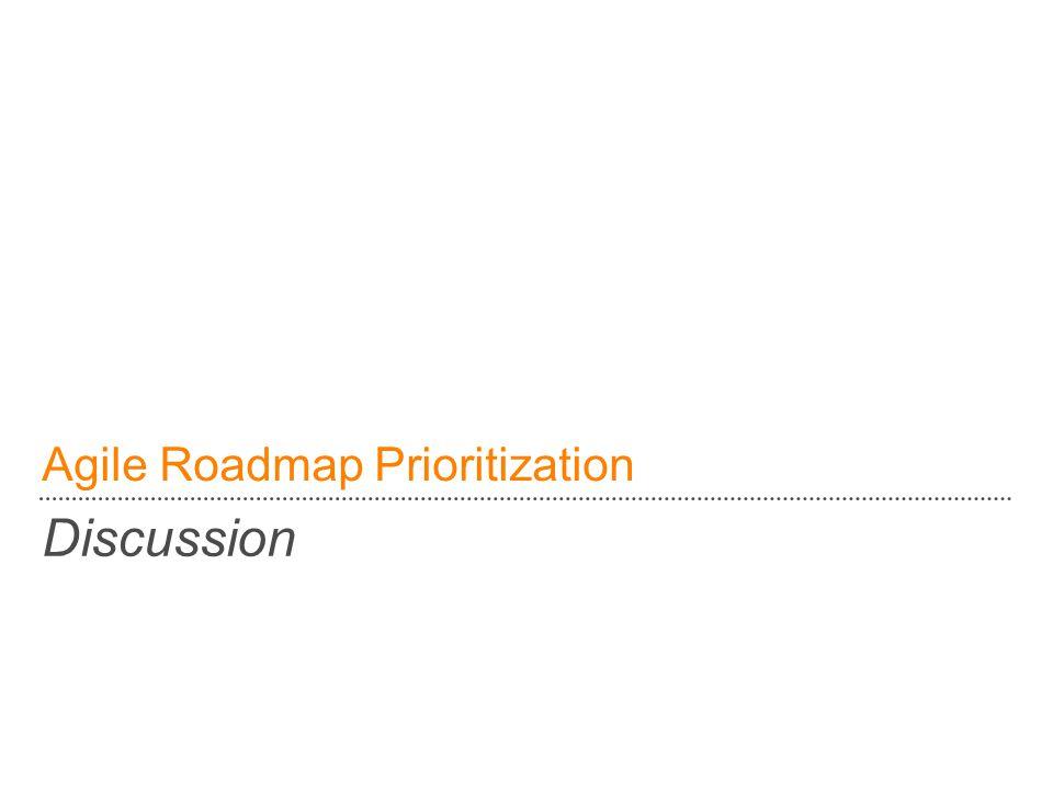 Agile Roadmap Prioritization Discussion