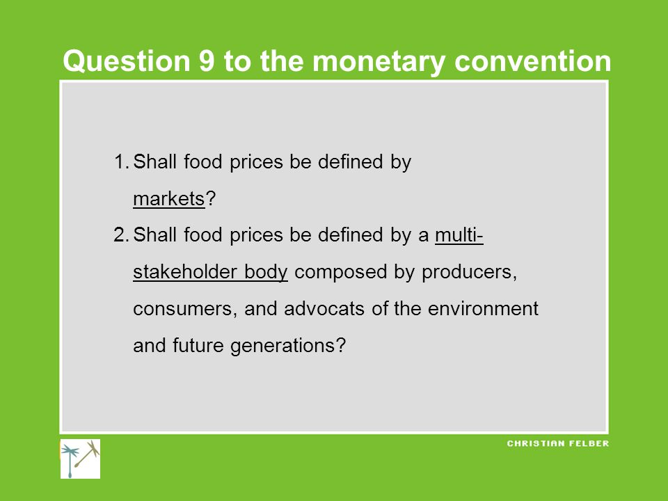 1.Shall food prices be defined by markets.