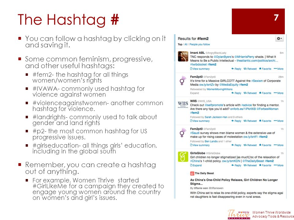 The Hashtag #  You can follow a hashtag by clicking on it and saving it.