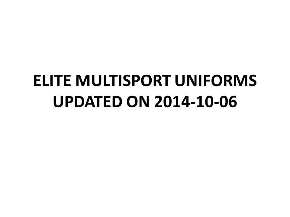 ELITE MULTISPORT UNIFORMS UPDATED ON 2014-10-06