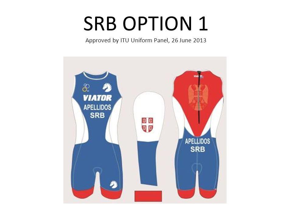 SRB OPTION 1 Approved by ITU Uniform Panel, 26 June 2013