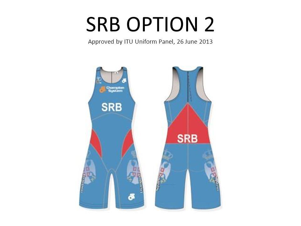 SRB OPTION 2 Approved by ITU Uniform Panel, 26 June 2013