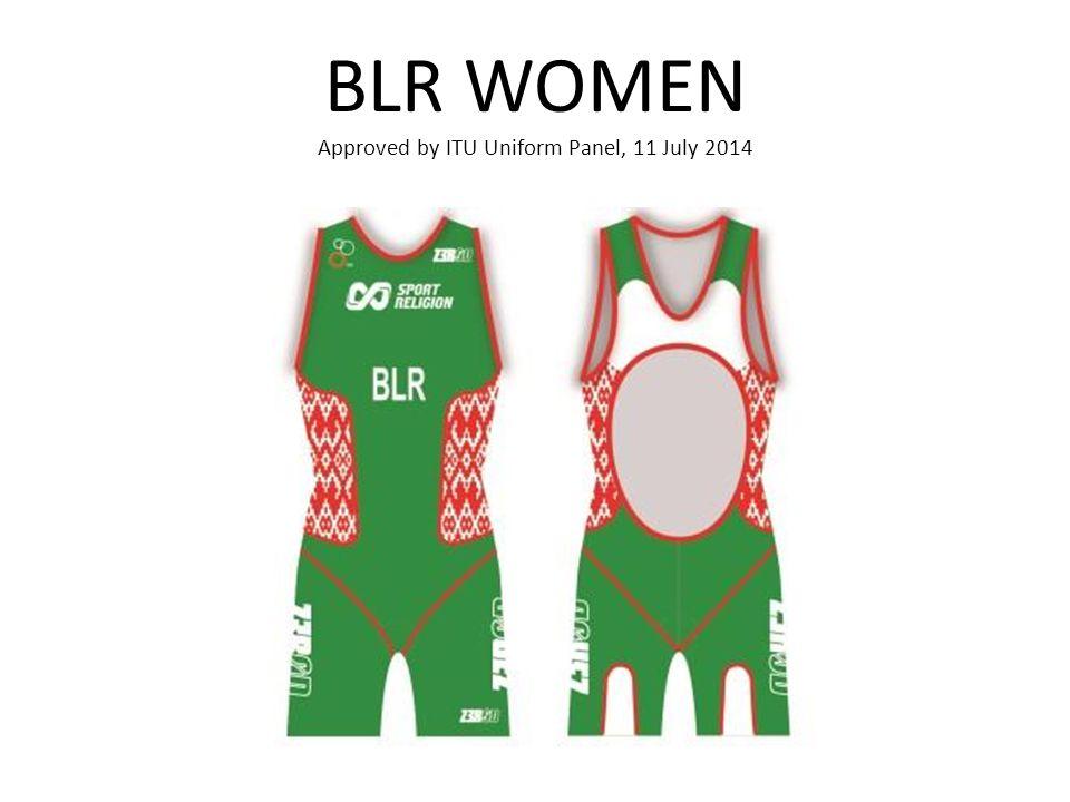 BLR WOMEN Approved by ITU Uniform Panel, 11 July 2014