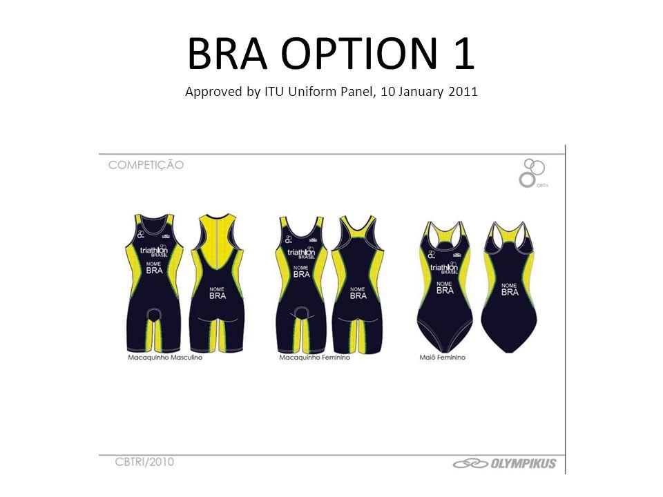 BRA OPTION 1 Approved by ITU Uniform Panel, 10 January 2011