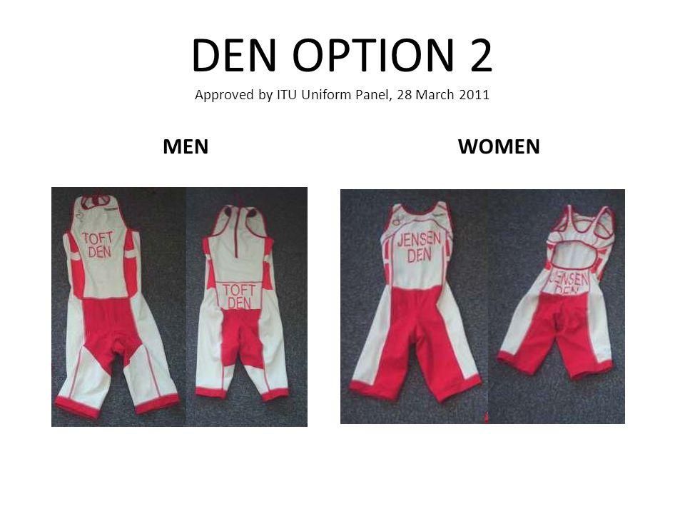 DEN OPTION 2 Approved by ITU Uniform Panel, 28 March 2011 MENWOMEN
