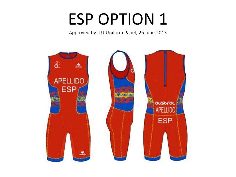 ESP OPTION 1 Approved by ITU Uniform Panel, 26 June 2013