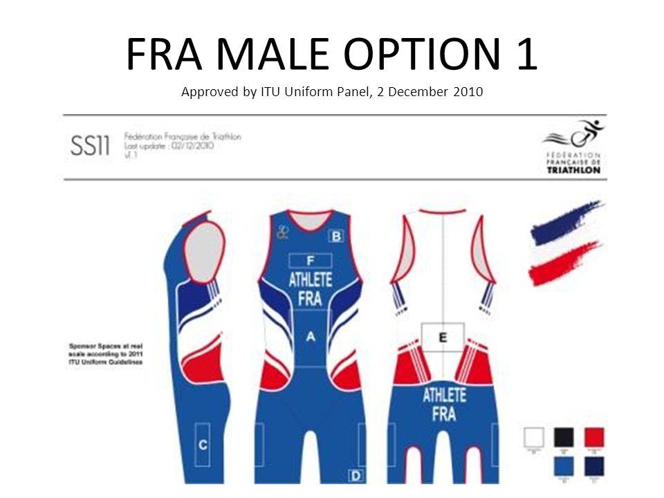 FRA MALE OPTION 1 Approved by ITU Uniform Panel, 2 December 2010