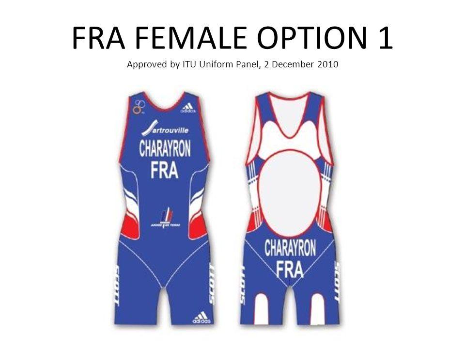FRA FEMALE OPTION 1 Approved by ITU Uniform Panel, 2 December 2010