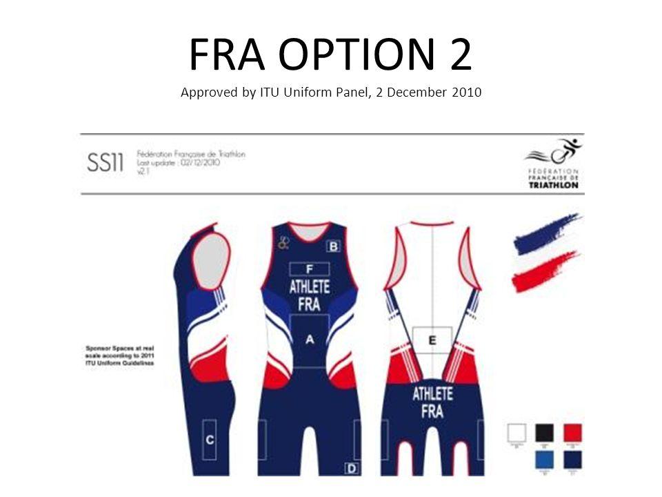 FRA OPTION 2 Approved by ITU Uniform Panel, 2 December 2010