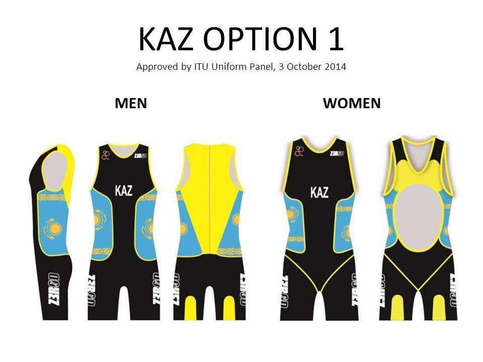 KAZ OPTION 1 Approved by ITU Uniform Panel, 3 October 2014 MENWOMEN