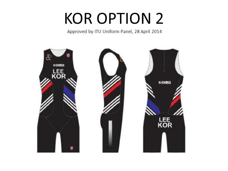 KOR OPTION 2 Approved by ITU Uniform Panel, 28 April 2014