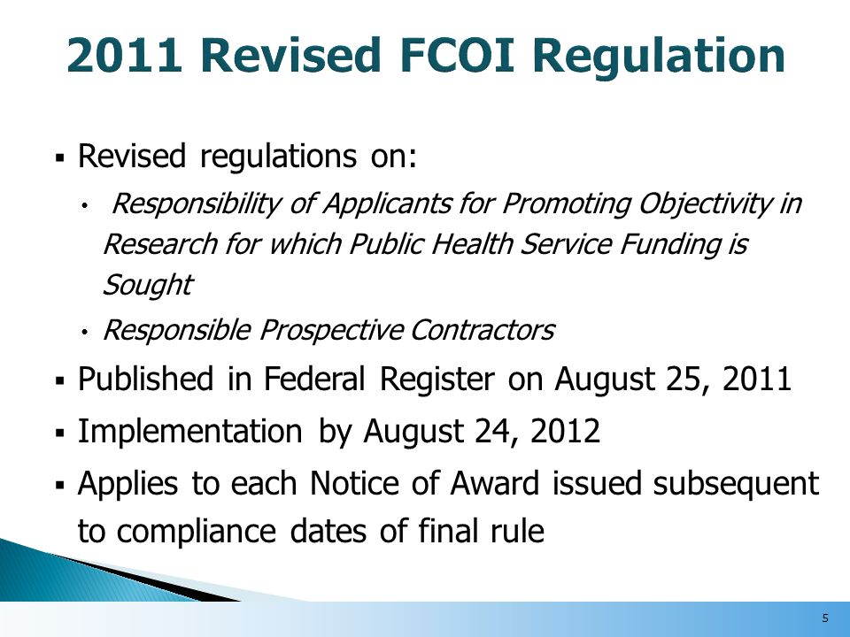  Enhancements to the existing FCOI Module are forthcoming to accommodate additional FCOI reporting requirements.