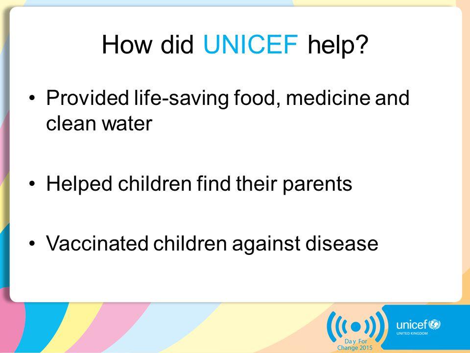 How did UNICEF help.