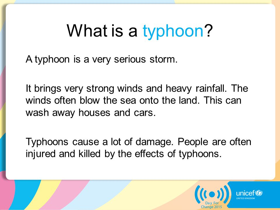 What is a typhoon. A typhoon is a very serious storm.