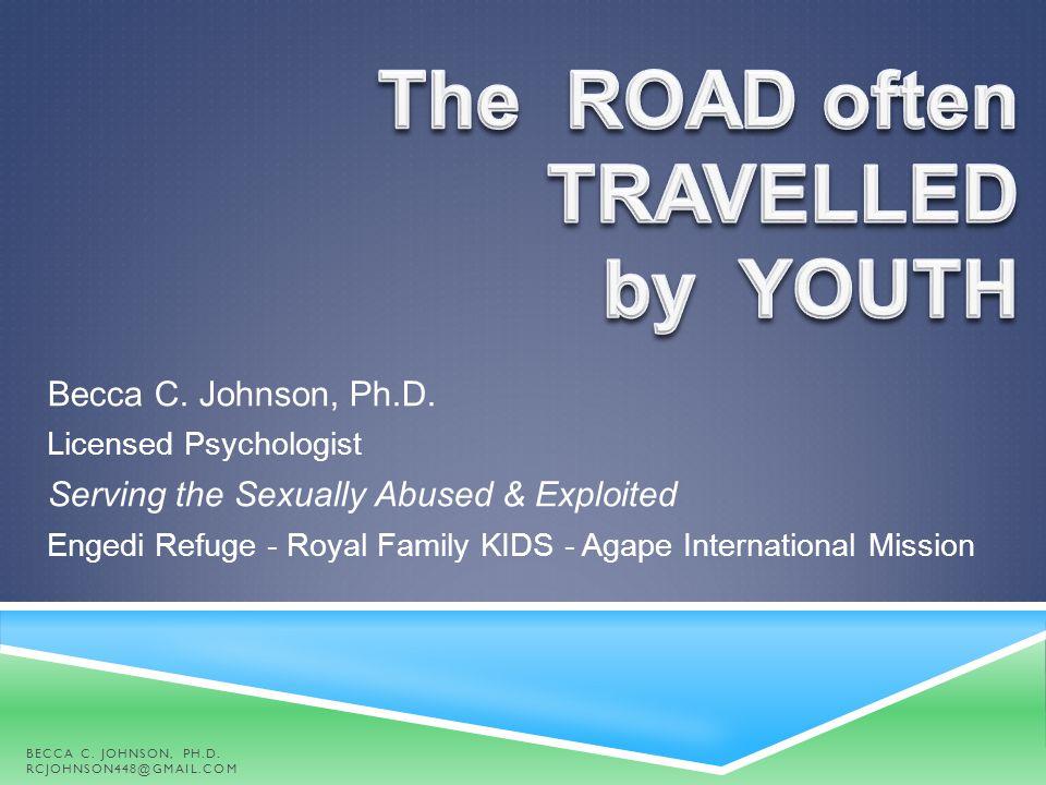 ABOUT PRESENTER BECCA C. JOHNSON, PH.D. RCJOHNSON448@GMAIL.COM