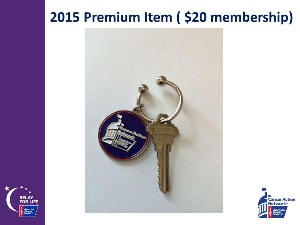 2015 Premium Item ( $20 membership)