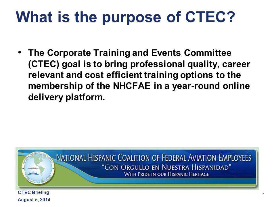 * August 5, 2014 CTEC Briefing How does CTEC determine courses.