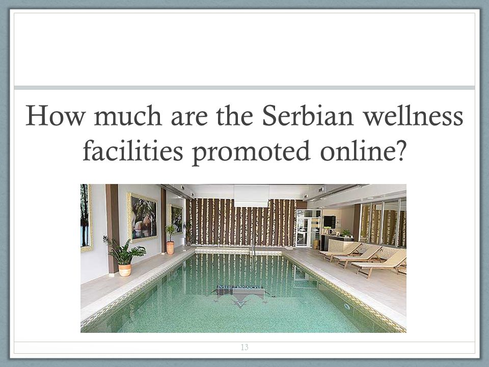 How much are the Serbian wellness facilities promoted online 13