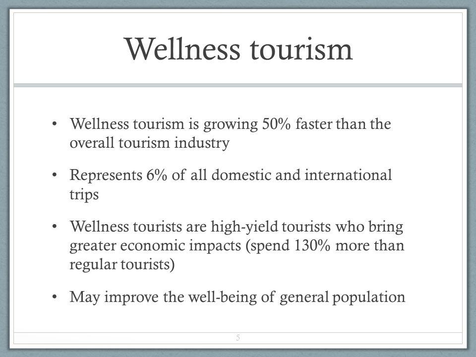 Wellness tourism by region 6