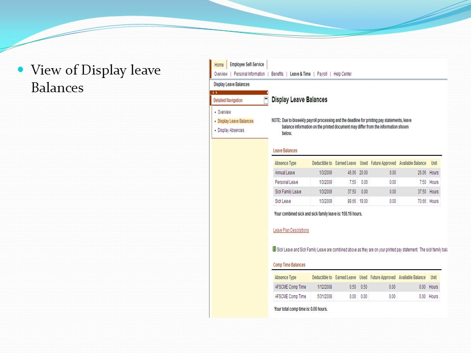 Under Display absences, chose the time period you would like to view. Then click display results.