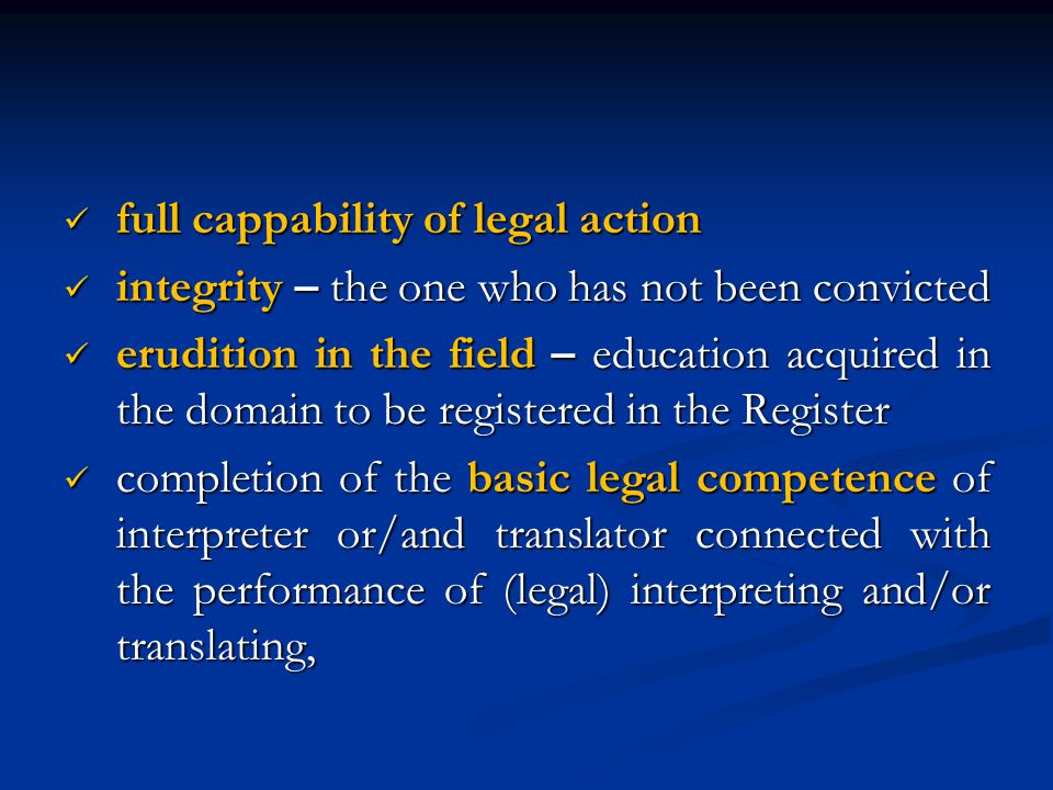 full cappability of legal action full cappability of legal action integrity – the one who has not been convicted integrity – the one who has not been