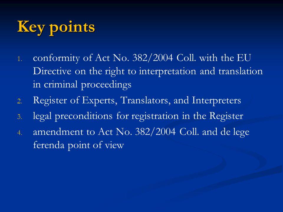Amendment to Act No.382/2004 Coll.