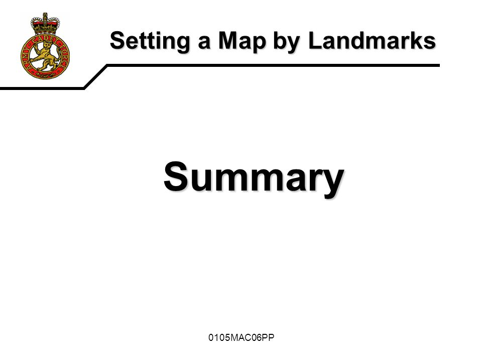 0105MAC06PP Setting a Map by Landmarks Summary