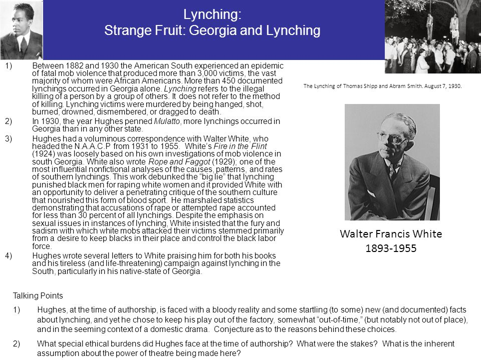 Lynching: Strange Fruit: Georgia and Lynching 1)Between 1882 and 1930 the American South experienced an epidemic of fatal mob violence that produced m