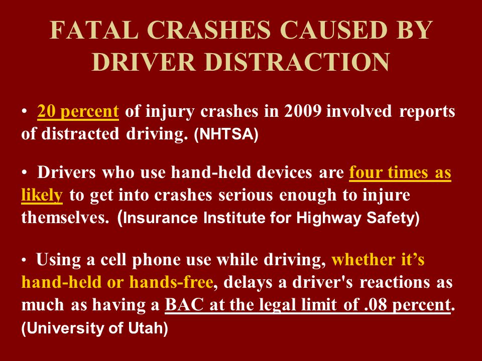 20 percent of injury crashes in 2009 involved reports of distracted driving.