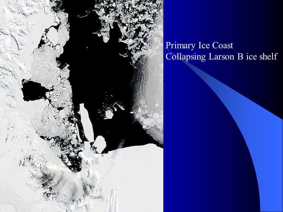 Primary Ice Coast Collapsing Larson B ice shelf