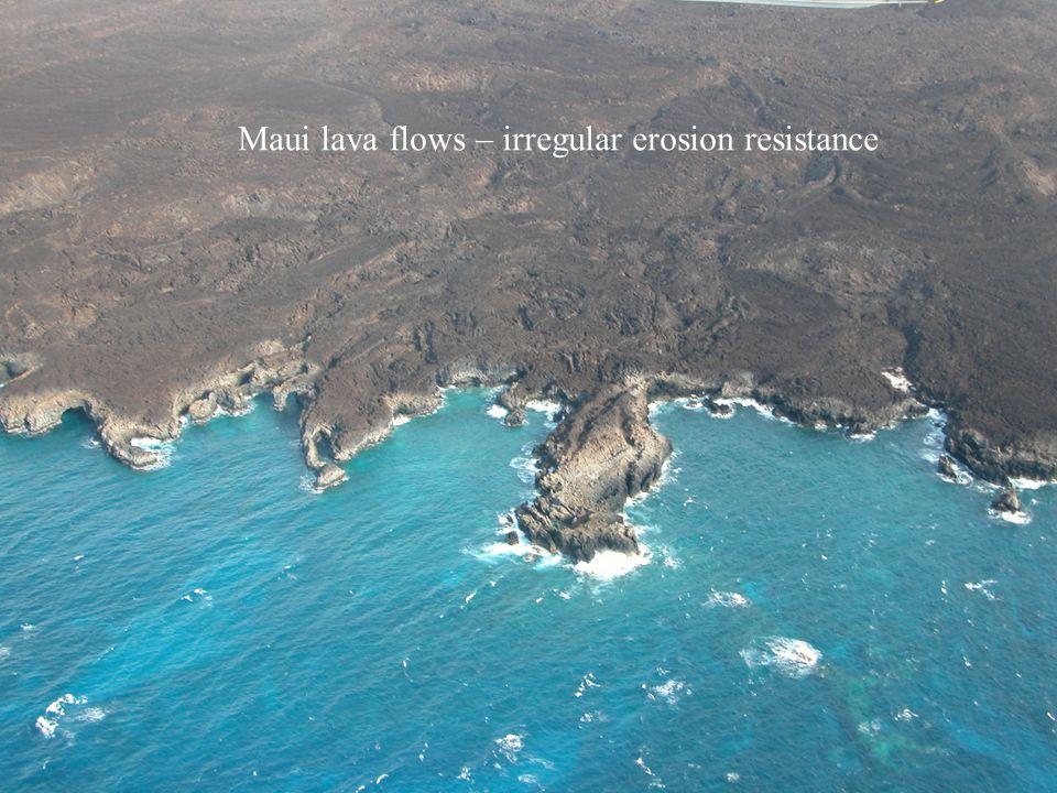 Maui lava flows – irregular erosion resistance