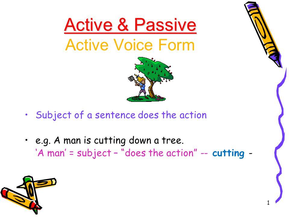 Active-Passive – Tense Change 2 He is building a sand castle.