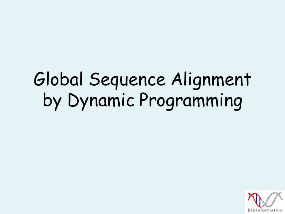 Global Sequence Alignment by Dynamic Programming