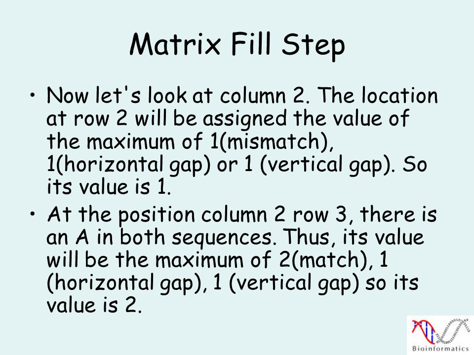 Matrix Fill Step Now let s look at column 2.