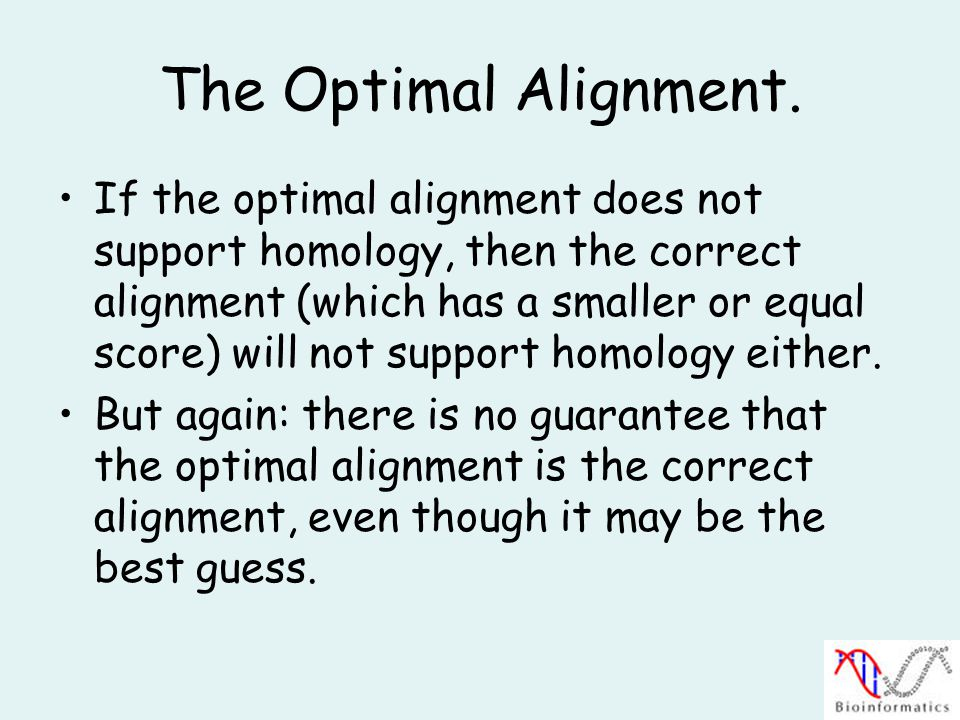 The Optimal Alignment.