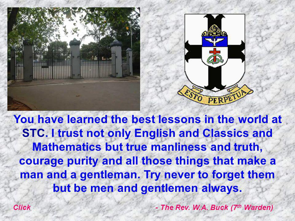 You have learned the best lessons in the world at STC.