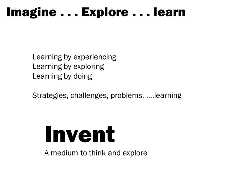 Imagine... Explore...