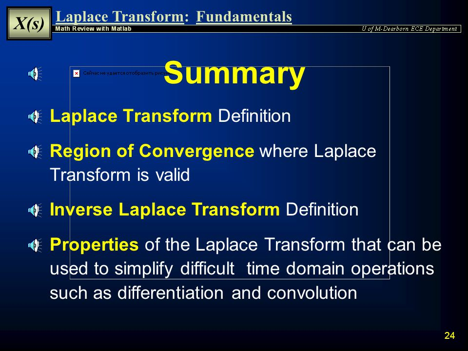 Laplace Transform: X(s) Fundamentals 23 11.