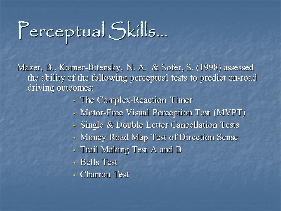 Perceptual Skills… Mazer, B., Korner-Bitensky, N. A.