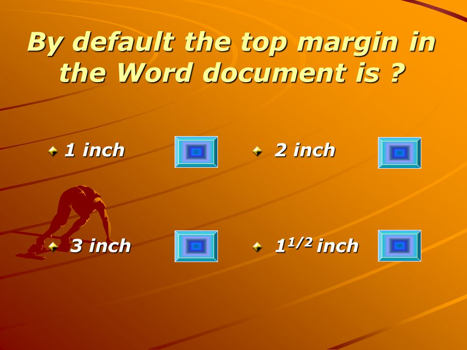 By default the top margin in the Word document is .