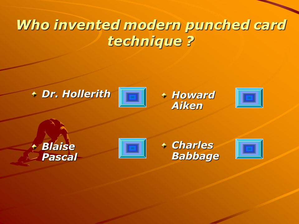 Who invented modern punched card technique . Dr.