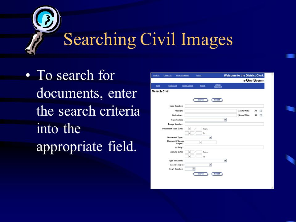 Searching Civil Images To search for documents, enter the search criteria into the appropriate field.